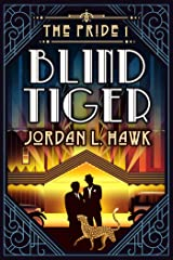 Blind Tiger (The Pride Book 1) Kindle Edition