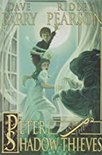 Peter and the Shadow Thieves (Peter and The Starcatchers) (Peter and the Starcatchers, 2)