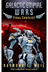 Galactic Empire Wars: Final Conflict: Book Six Kindle Edition