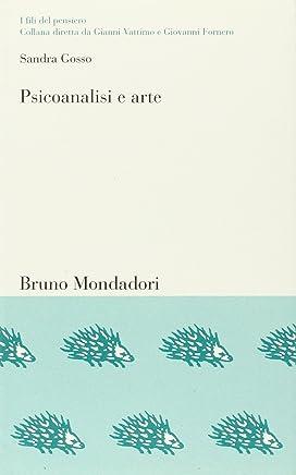 Psicoanalisi e arte. Il conflitto estetico