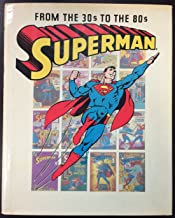 Superman From the 30s to the 80s