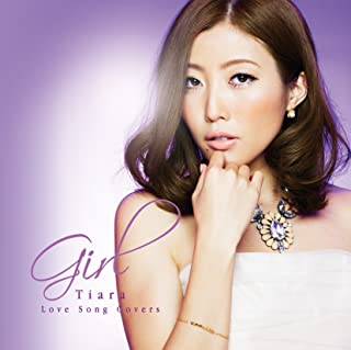 Girl ~Tiara Love Song Covers~
