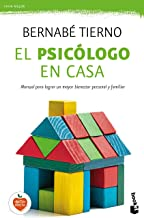 El psicólogo en casa: Manual para lograr un mayor bienestar personal y familiar: 1 (Vivir Mejor)