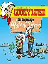 Lucky Luke 100: Die Ursprünge - Western von Gestern