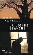 La Lionne blanche (Policier) (French Edition)
