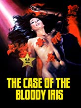 The Case of the Bloody Iris [VHS Retro Style] 1972