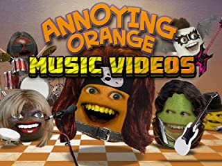 Annoying Orange Music Videos