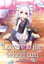 LOVE ME FOR WHAT I AM 01