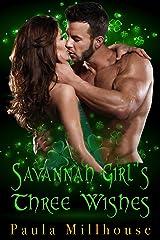 Savannah Girl's Three Wishes Kindle Edition