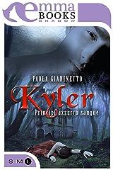 Kyler (Principi azzurro sangue #1) Formato Kindle