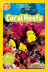 National Geographic Readers: Coral Reefs Kindle Edition
