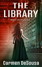 The Library: Where Life Checks Out (American Haunts) (English Edition)