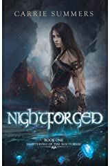 Nightforged (Shattering of the Nocturnai Book 1) Kindle Edition