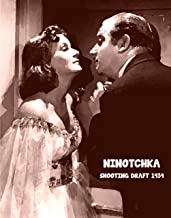NINOTCHKA SHOOTING DRAFT SCRIPT (1939) Written by Charles Brackett, Billy Wilder & Walter Reisch. Based on a story by Melchior Lengyel [Student Loose Leaf Edition]