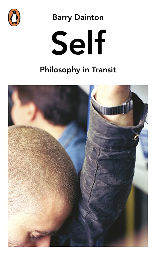 メイト何よりもバンクSelf: Philosophy In Transit (English Edition)