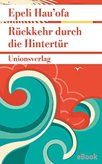 Rückkehr durch die Hintertür (Unionsverlag Taschenbücher) (German Edition)