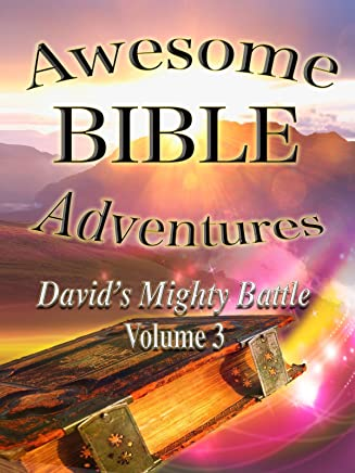 Awesome Bible Adventures: David's Mighty Battle