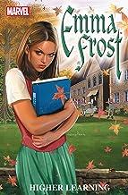Emma Frost Vol. 1: Higher Learning (Emma Frost (2003-2004))