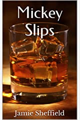 Mickey Slips (Tyler Cunningham Shorts Book 3) Kindle Edition