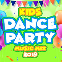 Kids Dance Party Music Mix 2019