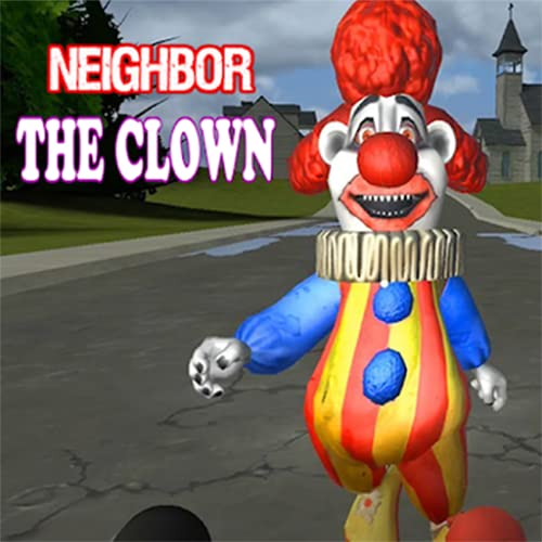 Neighbor Scary: The Clown