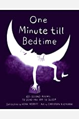 One Minute till Bedtime: 60-Second Poems to Send You off to Sleep Kindle Edition