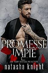 Promesse impie (Unholy Union Romantic Duet t. 1) Format Kindle