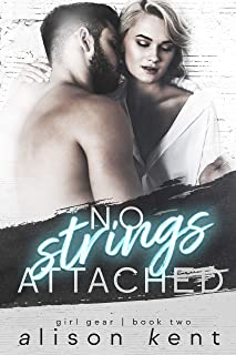No Strings Attached (GIRL GEAR Book 2)