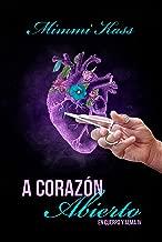 A corazón abierto (En cuerpo y alma nº 4) (Spanish Edition)