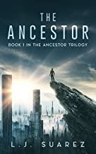 The Ancestor (The Ancestor Trilogy Book 1)
