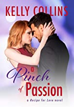 A Pinch of Passion (A Recipe for Love Novel Book 2)