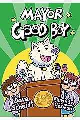 Mayor Good Boy Kindle Edition