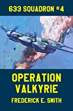 Operation Valkyrie (633 Squadron Book 4)