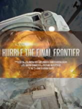 Hubble The Final Frontier