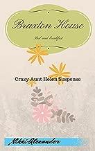 Braxton House: Crazy Aunt Helen Suspense