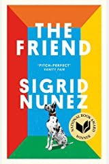 The Friend: Winner of the National Book Award for Fiction and a New York Times bestseller Kindle Edition