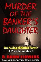 Murder of the Banker's Daughter: The Killing of Marion Parker (A True Crime Short)