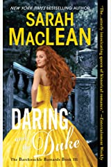 Daring and the Duke: The Bareknuckle Bastards Book III Kindle Edition