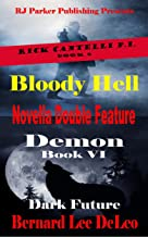 Novella Double Feature (BONUS) Rick Cantelli P.I. (Detective Series Book 6)