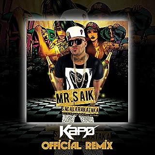 Saca La Rakataka Kapo Official Remix