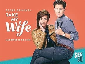 Take My Wife Season 1