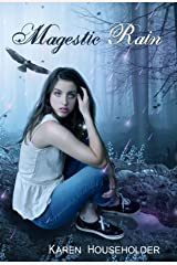 Magestic Rain: Book Two in the Magestic Trilogy Kindle Edition