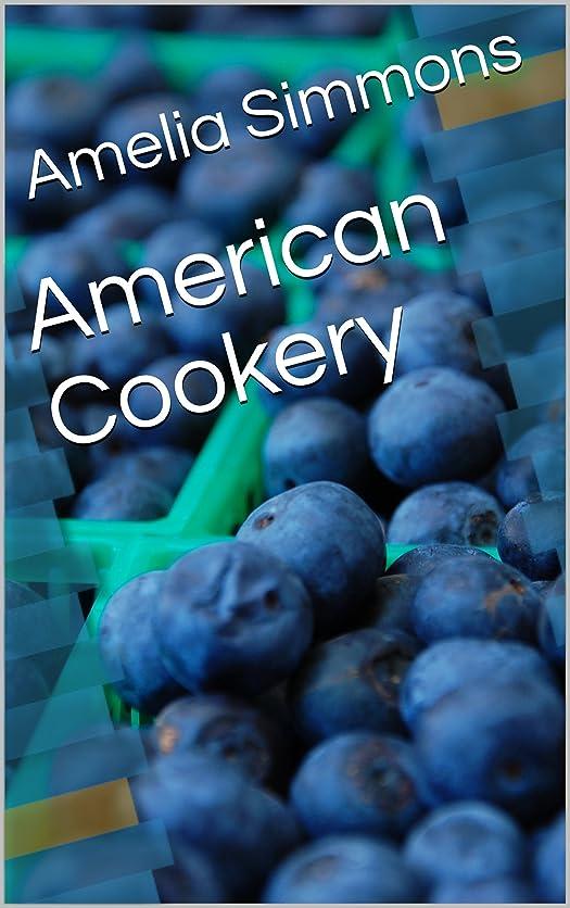 食欲届けるパスAmerican Cookery (English Edition)