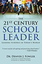 The 21st Century School Leader: Leading Schools in Today's World