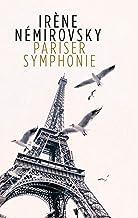 Pariser Symphonie: Erzählungen (German Edition)
