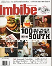 imbibe Liquid Culture March April 2011 THE SOUTHERN ISSUE Virginia Wine THE KENTUCKY BOURBON TRAIL Rye Whiskey