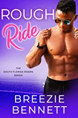 Rough Ride: A Brother's Best Friend Romantic Comedy (South Florida Riders Book 5) Kindle Edition