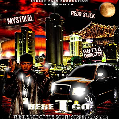 Mystikal - Here I Go: The Prince Of The South Street