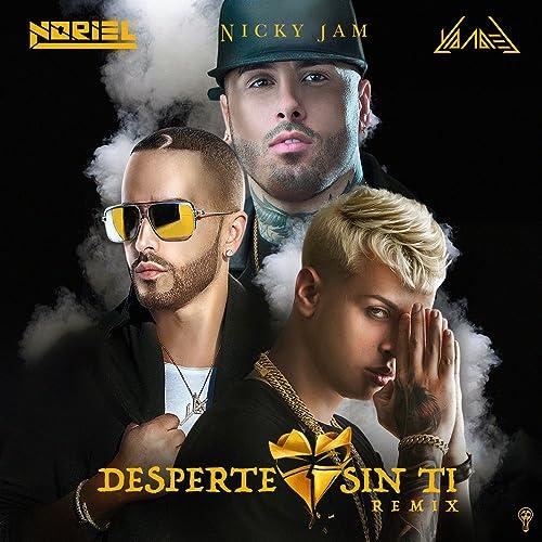 Desperte Sin Ti (Remix) de Noriel, Nicky Jam & Yandel en ...