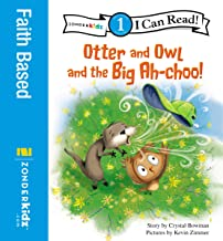 Otter and Owl and the Big Ah-choo!: Level 1 (I Can Read! / Otter and Owl Series Book 2)